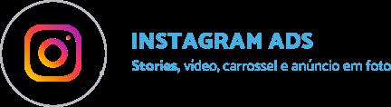 logo do instagram ads e tipos de campanhas que podem ser feitas: stories, vídeo, carrossel e anúncio em foto